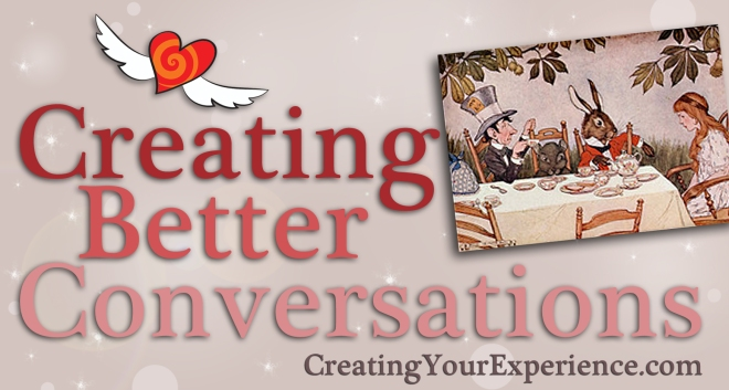 Creating Better Conversations