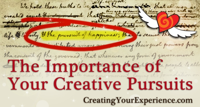 The Importance of your creative pursuits